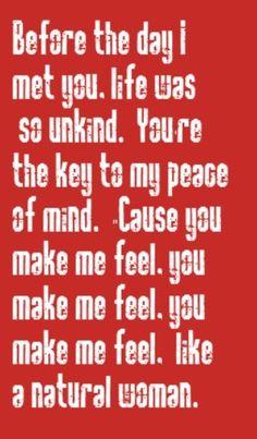 You Make Me Feel A Natural Woman Lyrics
