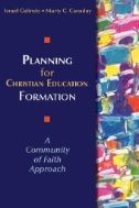 Planning for Christian Education Formation PDF By:Israel Galindo,Marty Canaday Published on by Chalice Press This book was writte. Book Annotation, Planning And Organizing, Educational Leadership, Reading Resources, Curriculum, Christianity, Books To Read, This Book, Author