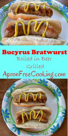 Bucyrus Grilled Bratwurst boiled in beer from www.ApronFreeCooking.com
