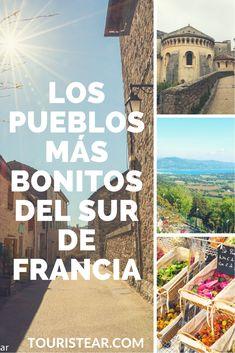Los pueblos más bonitos del sur de Francia. Before I Die, Travel Guides, Medieval, Places To Go, Beautiful Places, Around The Worlds, Wanderlust, Europe, Explore