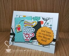 Crafty Lalia: Tea-rrific Good Times