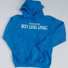 Next level living turquoise hoodie