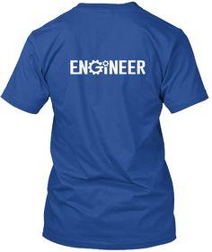 Trust Me I'm An Engineer Deep Royal T-Shirt Back
