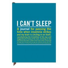 Can't Sleep Journal - Fun + Functional -