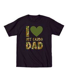 Another great find on #zulily! Black 'I Love My Camo Dad' Tee - Toddler & Boys #zulilyfinds