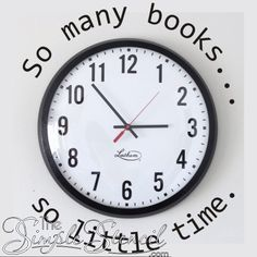 """A great way to dress up a reading area and a boring library or school clock. Add this wall quote that reads """"So many books... so little time."""" and can be installed as shown around a clock,"""
