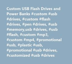 Custom USB Flash Drives and Power Banks #custom #usb #drives, #custom #flash #drives, #pen #drives, #usb #memory,usb #drives, #usb #flash, #custom #mp3, #custom #mp4, #promotional #usb, #plastic #usb, #promotional #usb #drives, #customized #usb #drives http://oklahoma.nef2.com/custom-usb-flash-drives-and-power-banks-custom-usb-drives-custom-flash-drives-pen-drives-usb-memoryusb-drives-usb-flash-custom-mp3-custom-mp4-promotional-usb-plastic-usb/  # USB Promos – Flash Drives, Power Banks, and…