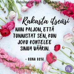 Some Quotes, Words Quotes, Wise Words, Qoutes, Finnish Words, Happy Moments, Note To Self, Life Is Good, Inspirational Quotes
