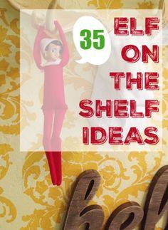 35 Elf on Shelf ideas, so cute and fun! Creative elf on the shelf ideas!