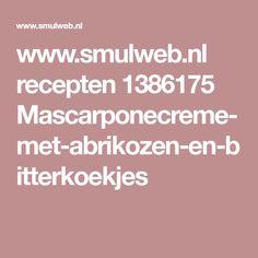 www.smulweb.nl recepten 1386175 Mascarponecreme-met-abrikozen-en-bitterkoekjes