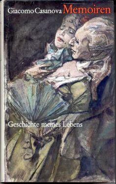Kundenbildergalerie für Giacomo Casanova Memoiren - Geschichte meines Lebens.