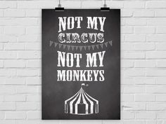 "Kunstdruck ""Not my circus"" Zirkus A4 / A3 von Prints Eisenherz auf DaWanda.com"