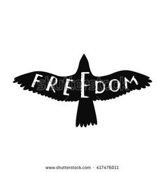 Freedom. Inspirational quote about freedom in shape flying bird. Hand written typography poster. Calligraphic quote with eagle silhouette isolated on white.