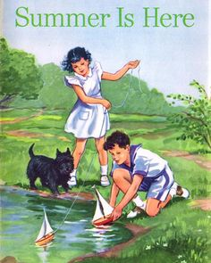 'Summer is Here'- orig. copyright 1948, published 1956, cover by Florence McAnelly, illustrations by Juanita Bennett