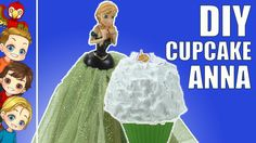 Part 2: DIY Cupcake Anna | Cupcake Dolls | How To Make Cupcake Princess ...