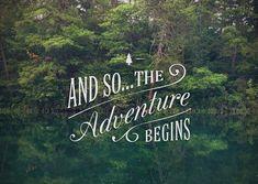 Adventure we shall...