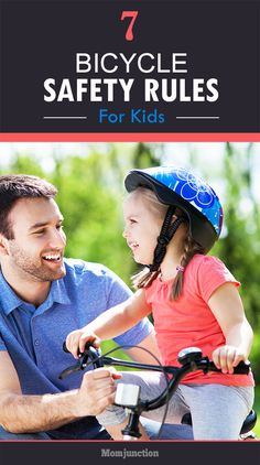 7 Bicycle Safety Rules For Kids; Do you want to know some tips to teach your kids how to ride a bicycle safely so that they can ride confidently for life? Read on!