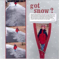 Got Snow? - Scrapbook.com