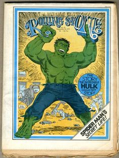 The Hulk on the cover of Rolling Stone No. 91 (September 1971)  Art by Herb Trimpe