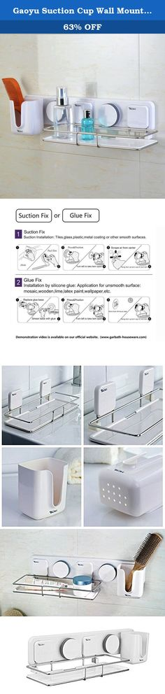 Gaoyu Suction Cup Wall Mounted Bathroom Kitchen Toilet Shelf Furniture Sets 263003 - NO TOOLS REQUIRED. No screw and drill required, no harm to wall surface ⒈Suction Fix Suction Installation: Tiles,glass,plastic,metal,coating or other smooth surfaces. ①clean ②Peel film ③Press&Position ④Turn left to take item apart ⑤Scrape air from center ⑥Hang item up, turn cap till lock item ⒉Glue Fix Installation by silicone glue: Application for unsmooth surface: mosaic, wooden, lime, latex paint...