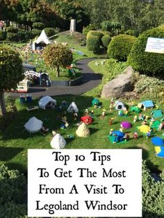 Top Ten Tips To Get The Most Out Of A Trip To Legoland Windsor