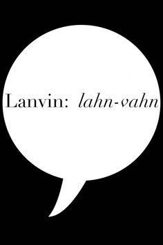 How to pronounce every fashion designer name from A - Z: