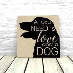 All You need is Love and a Dog Labrador