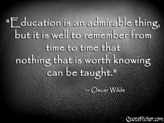 oscar wilde quotes | Quotes Collection: Education is an admirable thing