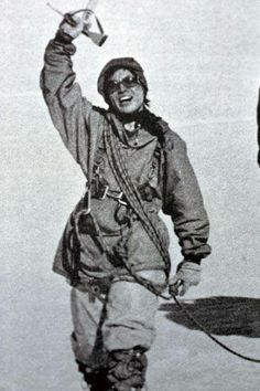 Today's Historical Badass is: Junko Tabei   Not only the first woman to summit Mt Everest, but the first woman to have achieved the summits of the highest peaks on all seven continents!