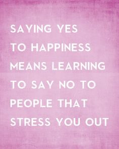 Click To Foresee Your Love Life Of 2017, Saying Yes To Happiness Means Learning To Say No, premium art print , #motivationalquotesforsuccess, #inspirationalquotes