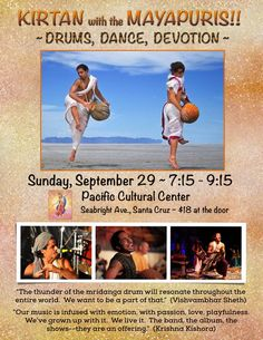 Santa Cruz, CA Five hundred years ago, a tradition of sacred music broke out of the strict confines of Indian temples and danced onto the streets of the revered city of Mayapur. Today, The Mayapuris, an electrif… Click flyer for more >>