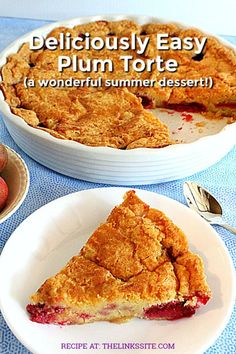 This easy and delicious plum torte is a great summer dessert, especially if you have lots of summer plums. thelinkssite.com #plums #dessert #summerdessert #summerfruit #dessertrecipes
