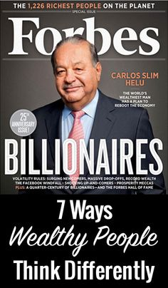 7 Ways Wealthy People Think Differently  http://www.cashthechecks.com/7-ways-wealthy-people-think-differently/