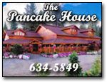 Pancake House, McCall, Idaho (best cinnamon roll anywhere) ** agree.. would love to have breakfast there tomorrow**