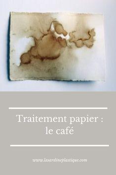 Comment le café, le thé et la javel peuvent t'aider à personnaliser les pages de ton carnet. Handicraft