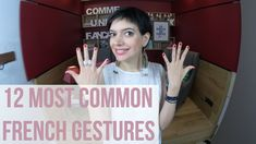 12 common French gestures - Comme une Française