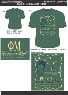 Phi Mu Carnation Ball  http://www.greekt-shirtsthatrock.com/