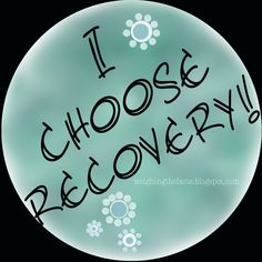I choose recovery