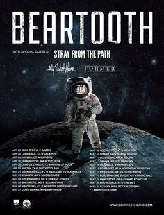 Beartooth Page Liked · 28 mins ·    Welp, time to get back on the road!! Stoked to be rippin' some gigs with some buds, Stray From The Path, My Ticket Home and Former. Oh yeah, you can get tickets RIGHT NOW over at BeartoothTickets.com