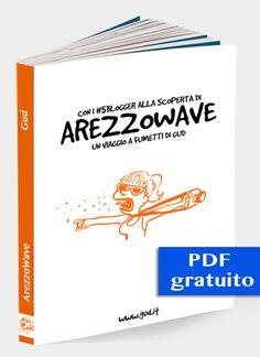 Reportage a Fumetti dall'ArezzoWave 2012 #download #gratis http://www.gud.it/fumetto/fumetti-arezzowave-pdf.htm