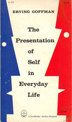 Book cover design by George Giusti for The Presentation of Self in Everyday Life by Erving Goffman. New York: Anchor Books, Best Book Covers, Vintage Book Covers, Vintage Books, Book Cover Design, Book Design, Cover Art, Edward Gorey Books, Sociology Books, Anchor Books