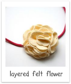 Layered Felt Flower -- easy. For shoes, flip flops, clothes pins, hair, gift embellishment