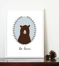 Bear nursery print, 8x10 printable, woodland nursery art, nursery decor, be brave, gender neutral nursery, hand lettered, Scandinavian baby