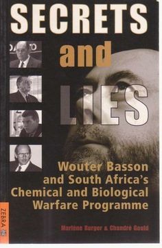 Buy Secrets & Lies: Wouter Basson and South Africa's Chemical and Biological Warfare Programme by Chandré Gould, Marléne Burger and Read this Book on Kobo's Free Apps. Discover Kobo's Vast Collection of Ebooks and Audiobooks Today - Over 4 Million Titles! George Galloway, Basson, Robert Harris, Secrets And Lies, Horror Fiction, Film Genres, Earth News, Apartheid, Deceit
