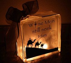 """Wise men still seek Him"" - love this - vinyl adhered to lighted glass block - i like the shadow of the face that barely shows - nice piece - #GlassBlockCrafts #Crafts - pb†å"