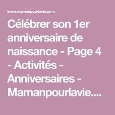 Célébrer son 1er anniversaire de naissance - Page 4 - Activités - Anniversaires - Mamanpourlavie.com