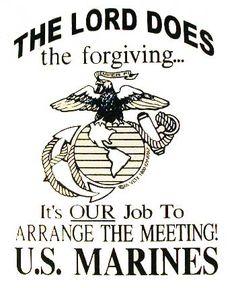 6079 Smith, W: U. Marines' New Microchip Technology Allows Terrorists to talk with God! Marine Corps Quotes, Marine Corps Humor, Usmc Quotes, Military Quotes, Us Marine Corps, Military Humor, Military Love, Military Terms, Usmc Humor