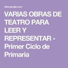 VARIAS OBRAS DE TEATRO PARA LEER Y REPRESENTAR - Primer Ciclo de Primaria Drama Class, Arduino, Tango, Infographic, Nostalgia, Education, Origami, Cinema, Snoopy