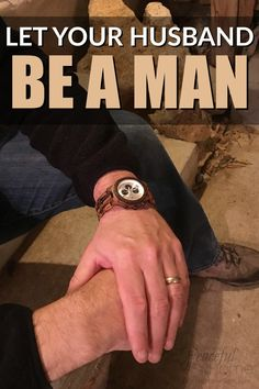 Let your husband be a man Biblical Marriage How to respect your husband Honor your husband Christ based marriage Christian Marriage Mens Watches Unique Watch Wood Watch Biblical Marriage, Marriage Relationship, Happy Marriage, Marriage Advice, Love And Marriage, Marriage Preparation, Communication Relationship, Marriage Help, Marriage Prayer