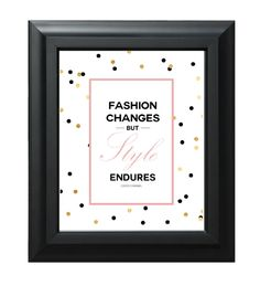 Fashion changes but style endures. Coco Chanel quote, center piece, table decor. Party/Home/Office decor Popular decor, chanel party Gold by FabulousLittleParty on Etsy https://www.etsy.com/listing/228421373/fashion-changes-but-style-endures-coco